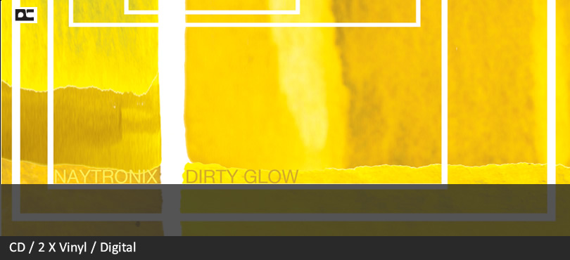 Naytronix – Dirty Glow